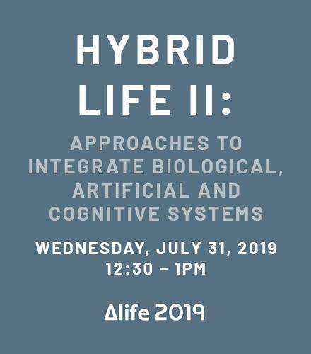 Hybrid Life II at ALIFE 2019