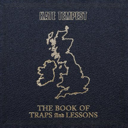 Kate Tempest 'The Book of Traps and Lessons'