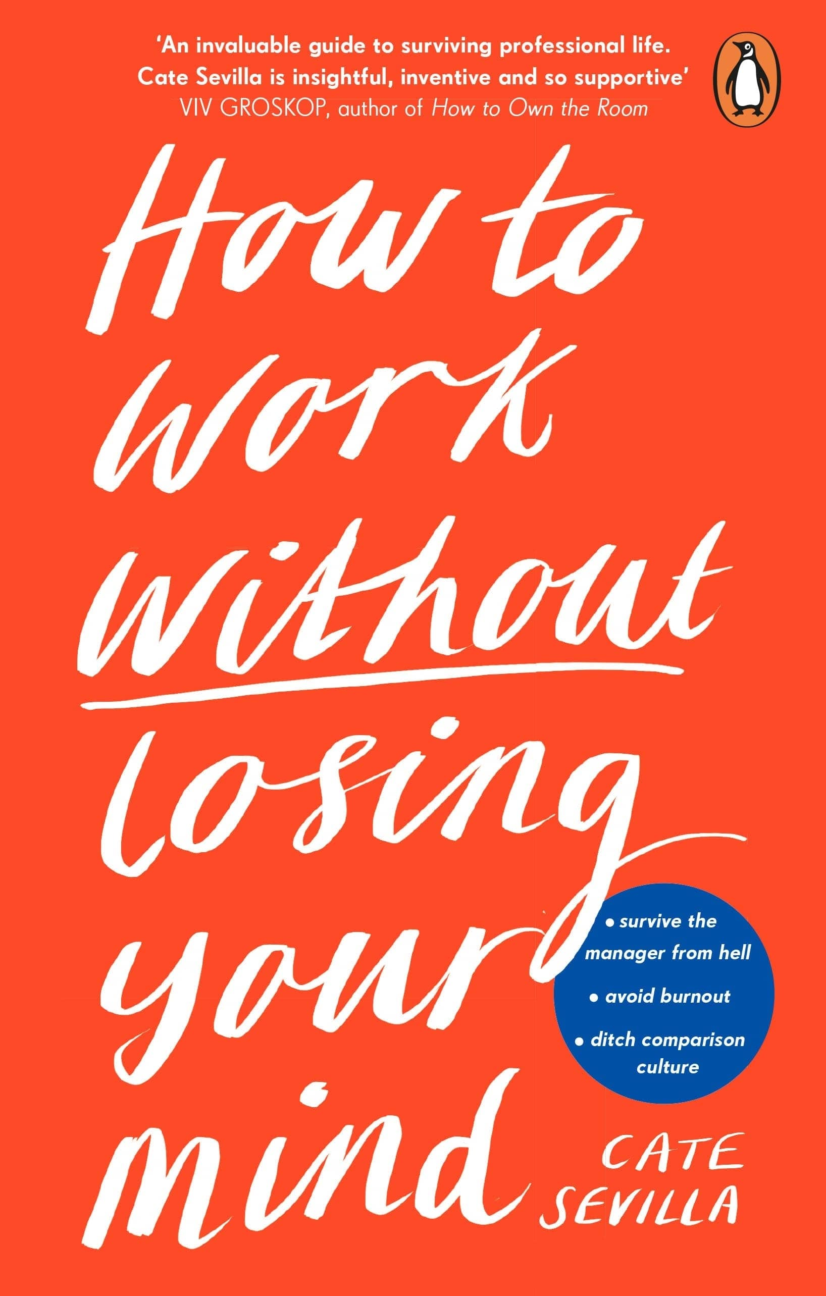 How To Work Without Losing Your Mind