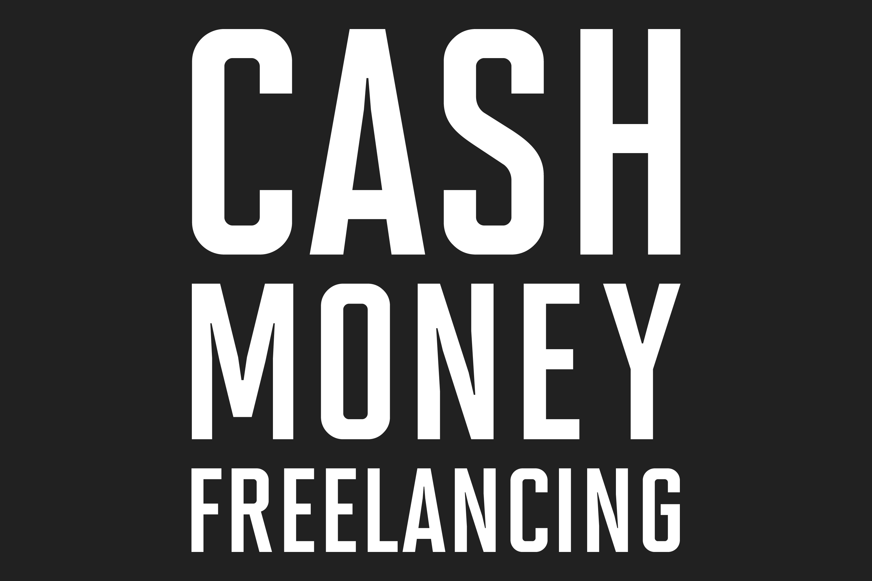 Cash Money Freelancing