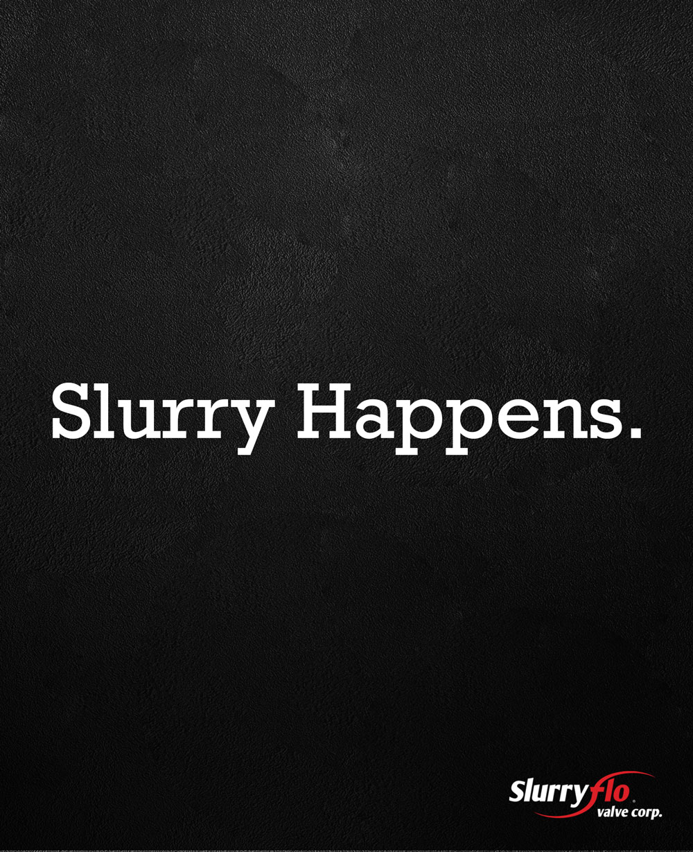 Slurry Happens.
