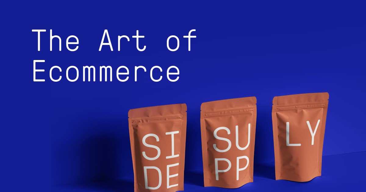 The Art of Ecommerce — Sidesupply