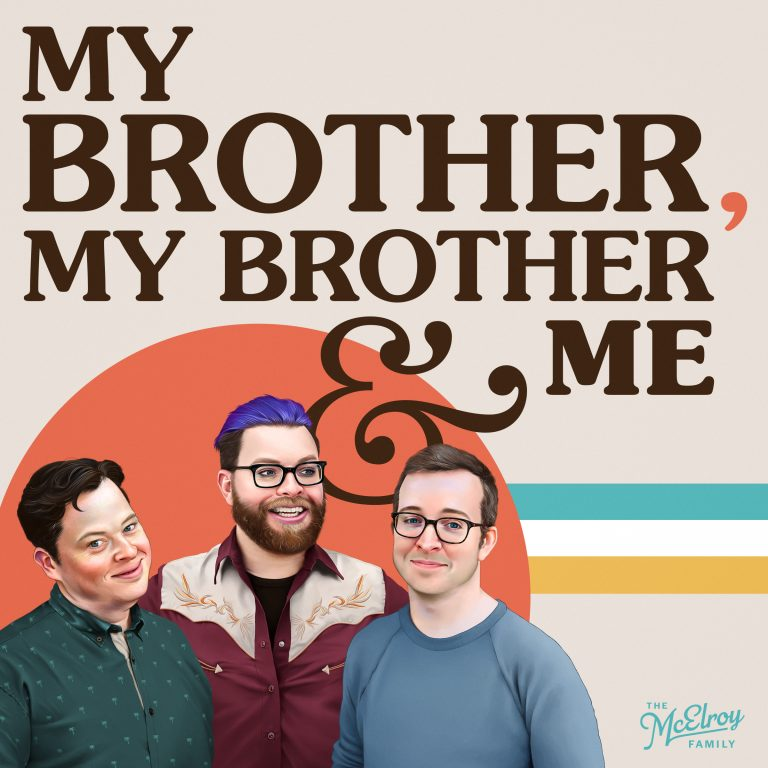 My Brother, My Brother, and Me