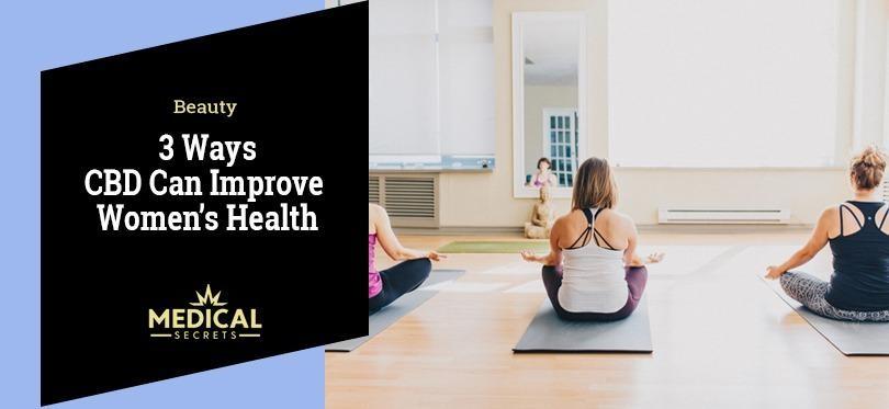 3 ways cbd can improve women's health