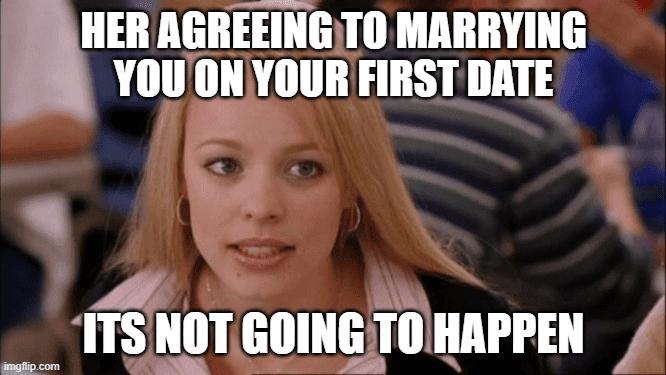 It's not going to happen meme