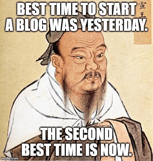 Writing a blog Confusious meme