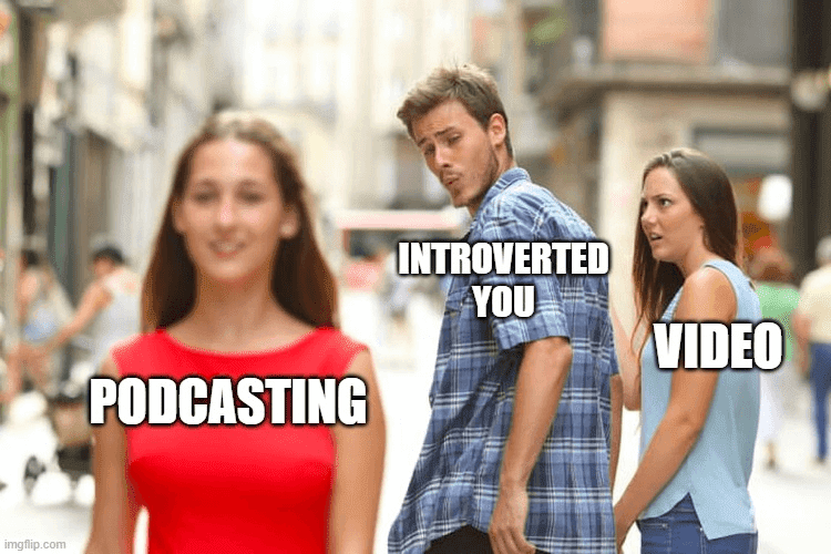 Scared of podcasting meme