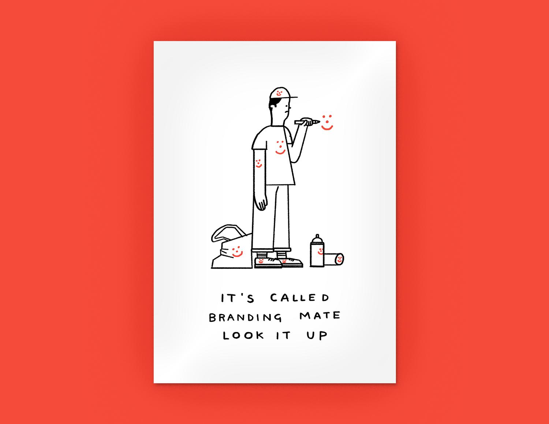 'It's Called Branding Mate Look It Up' PRE-ORDER