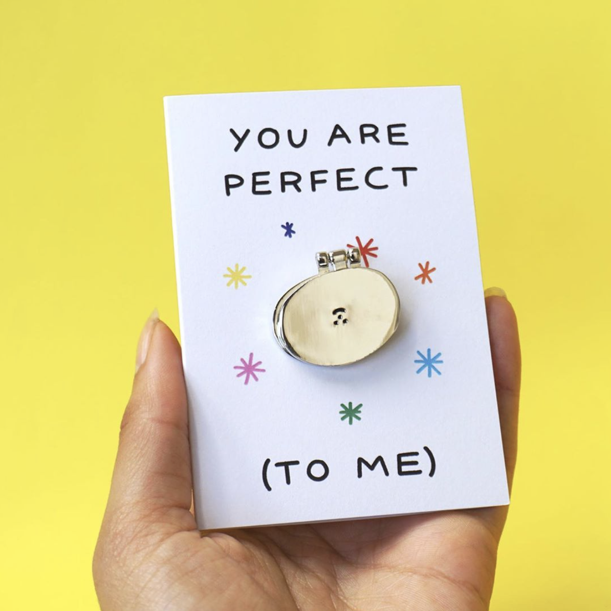 'You Are Perfect' Greeting Card with Enamel Pin