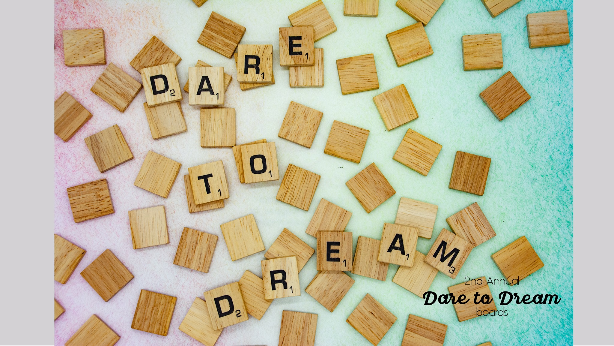 2nd Annual Dare to Dream boards