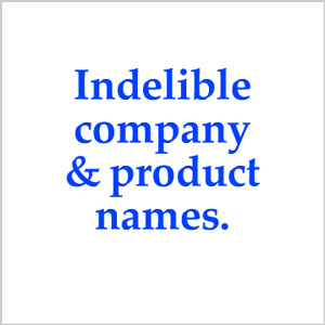 Indelible company names and product names.
