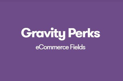 Gravity Perks eCommerce Fields