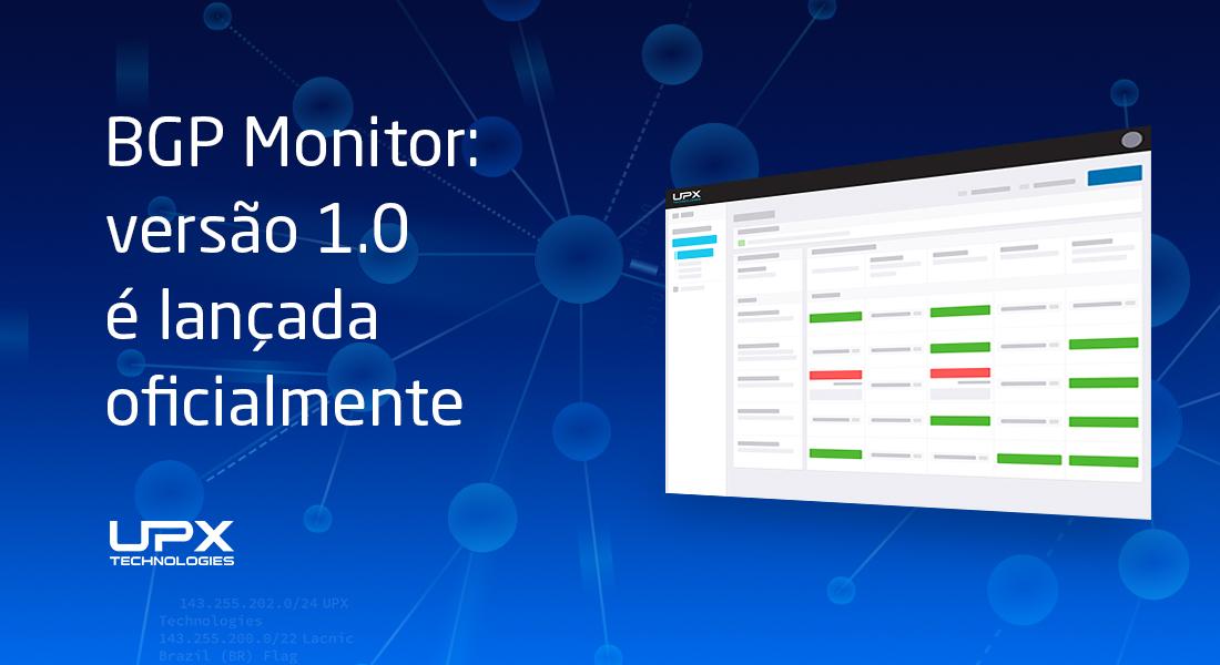 BGP Monitor: versão 1.0 é lançada oficialmente