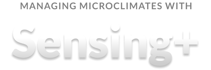 Managing microclimates with Sensing+