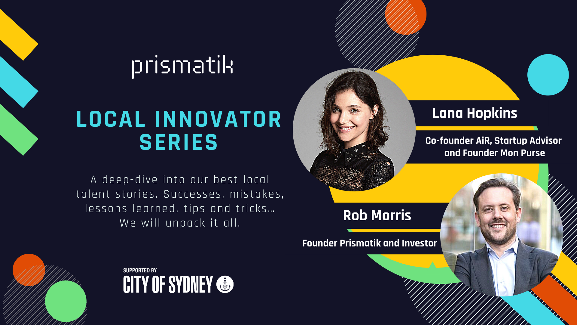 Local Innovator Series with Lana Hopkins and Rob Morris