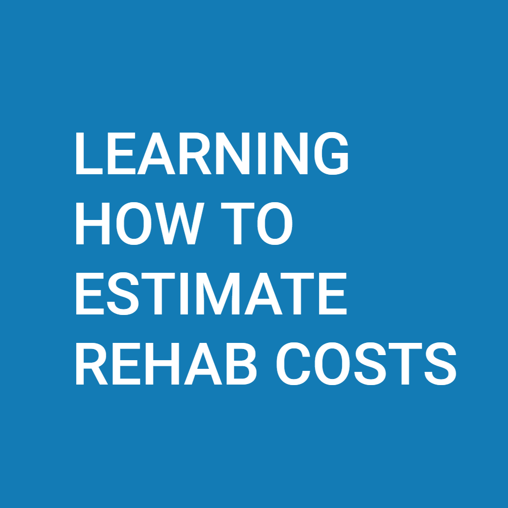 Learning How to Estimate Rehab Costs