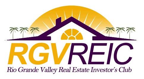 Rio Grande Valley Real Estate Investors Club (RGVREIA) - McAllen