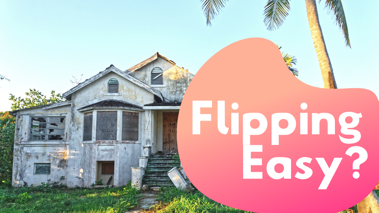 Flipping houses sounds like an easy way to make money, but is it?