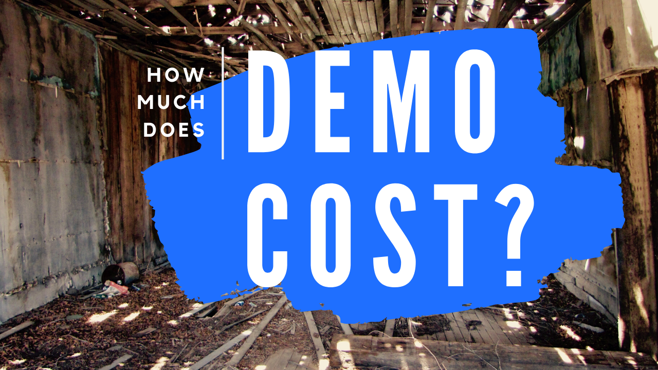 How Much Does Demolition Costs on a Rehab?