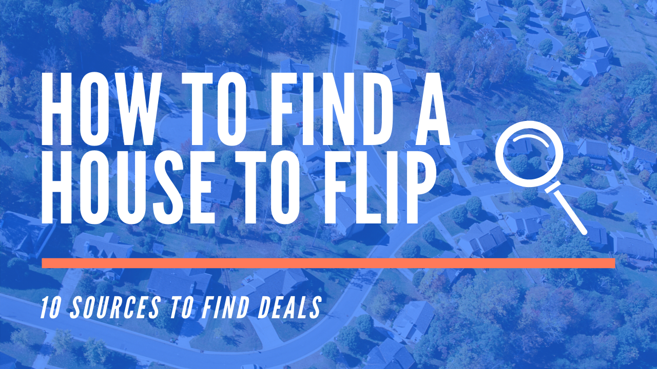 How to Find a House to Flip