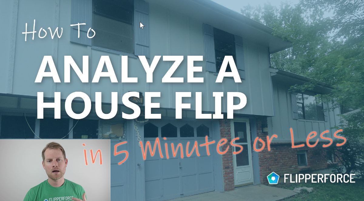 How to Analyze a House Flip in 5 Minutes or Less