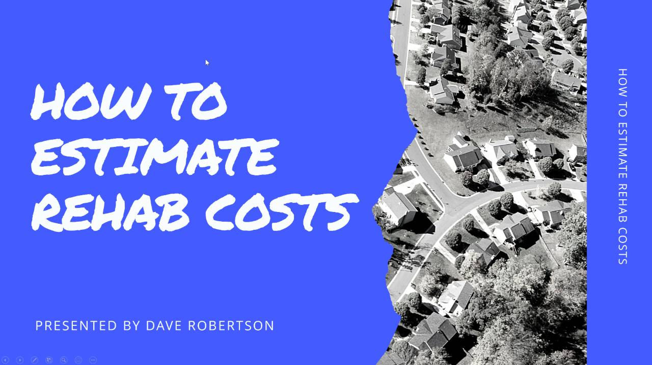 Webinar:  How to Estimate Rehab Costs