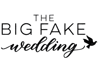 The Big Fake Wedding