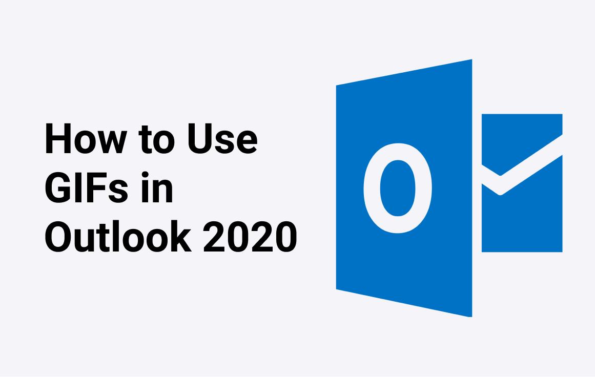 How to Send GIFs in Mircosoft Outlook 2020 (With Pictures)