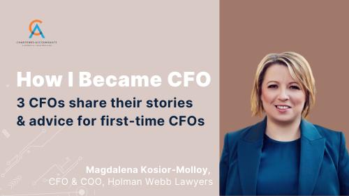 How I Became CFO - Magdalena Kosior-Molloy, CFO & COO at Holman Webb Lawyers