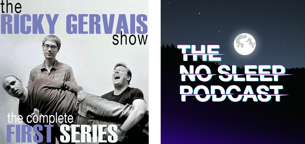 """Podcast Artwork of """"The Ricky Gervais Show"""" and """"The No Sleep Podcast"""""""