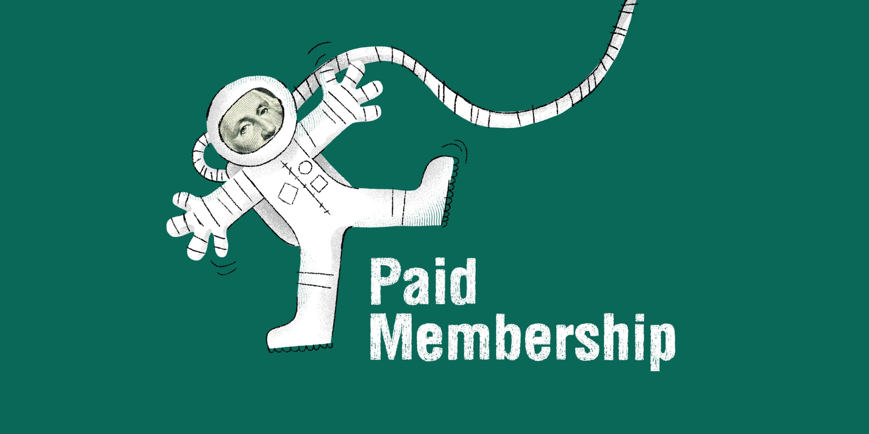 """Astronaut with George Washington face illustration that says """"Paid Membership"""""""