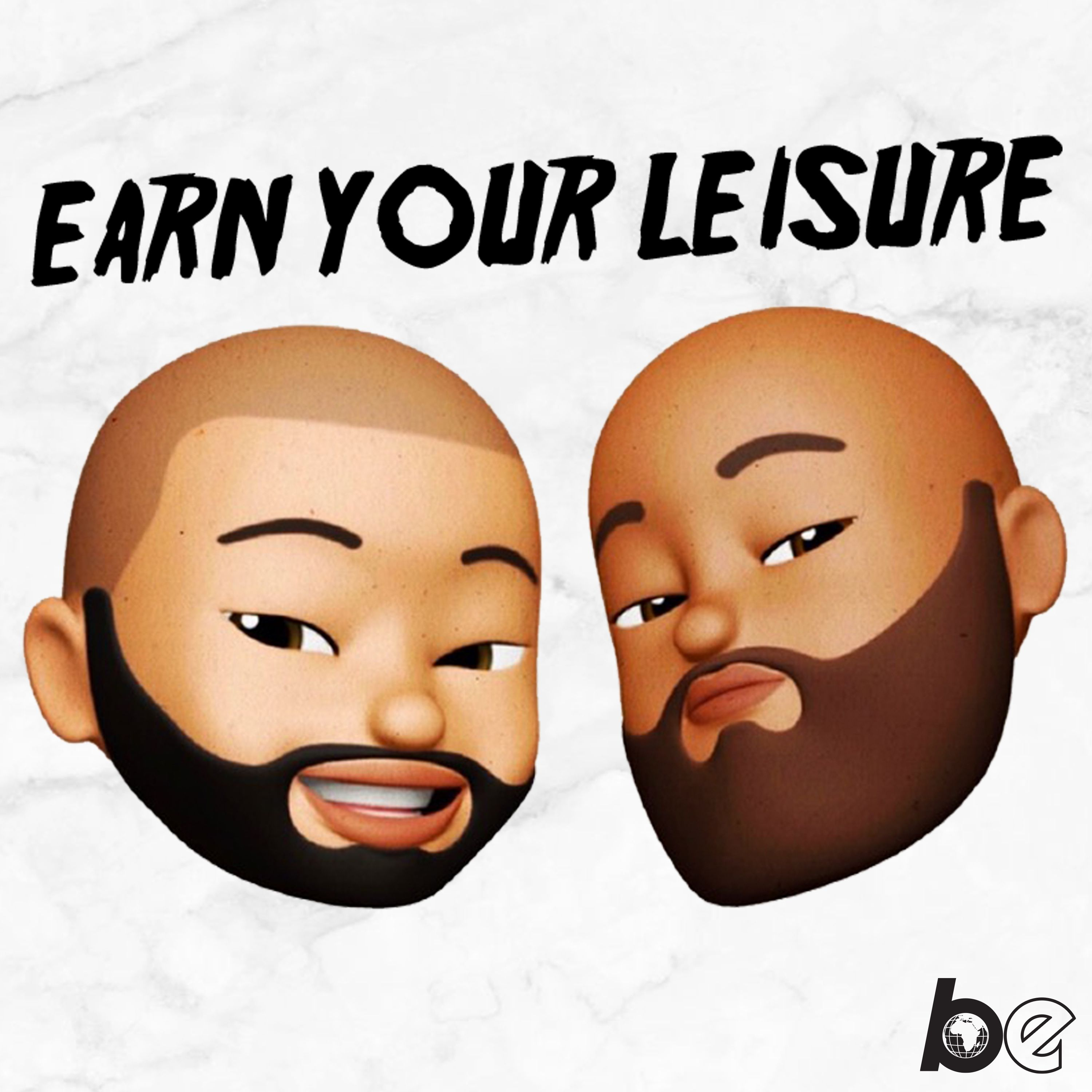 Podcast Artwork for Earn Your Leisure