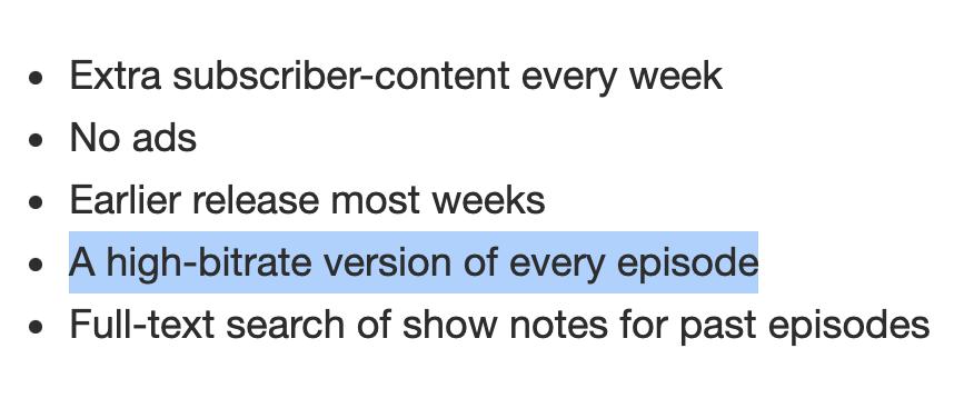 higher quality audio as a podcast subscriber bonus