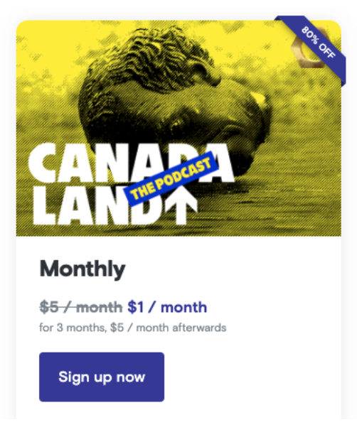 podcast subscription promotion for Canadland
