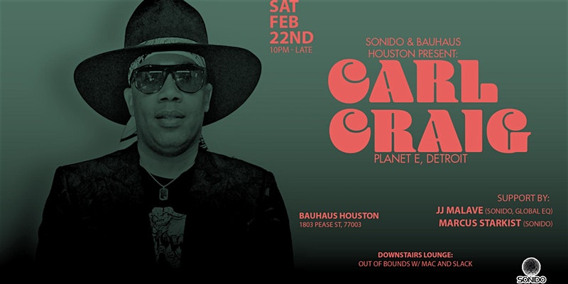 Carl Craig @ Bauhaus Houston