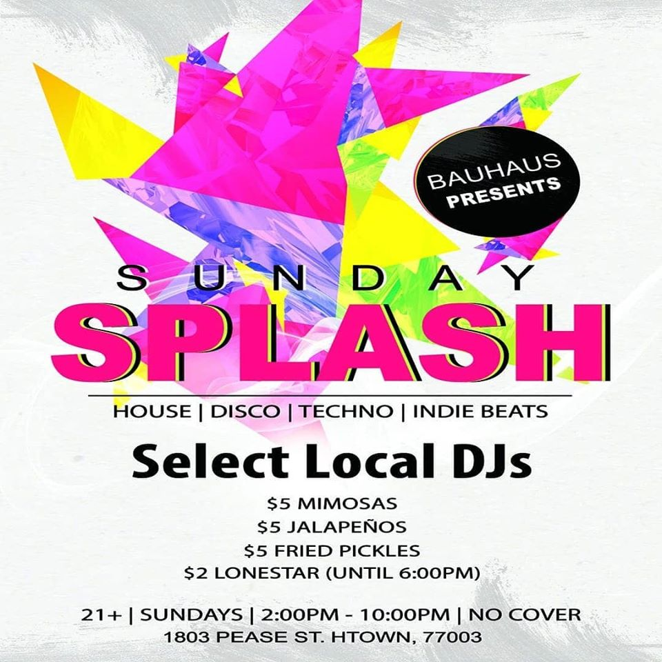 Sunday Splash at Bauhaus