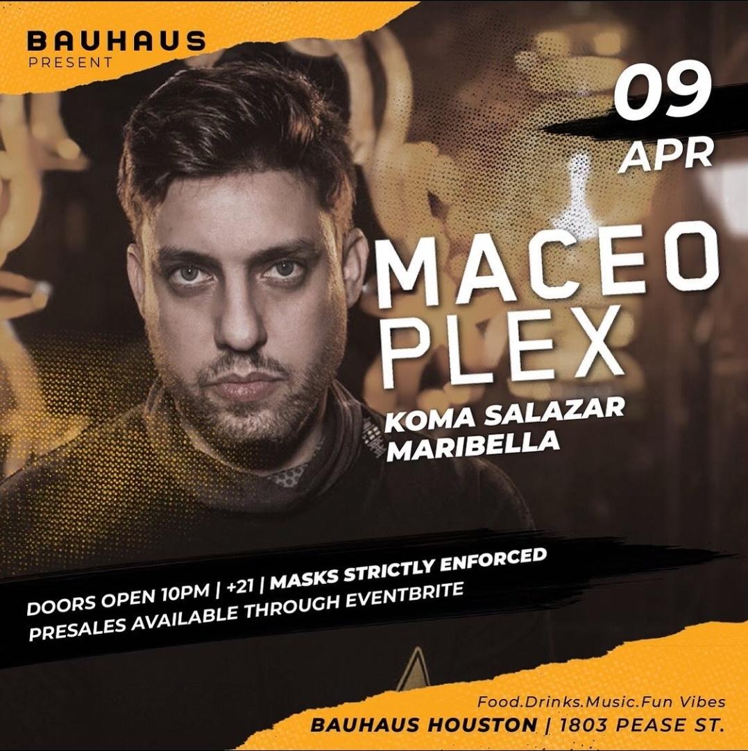 Bauhaus Presents Maceo Plex