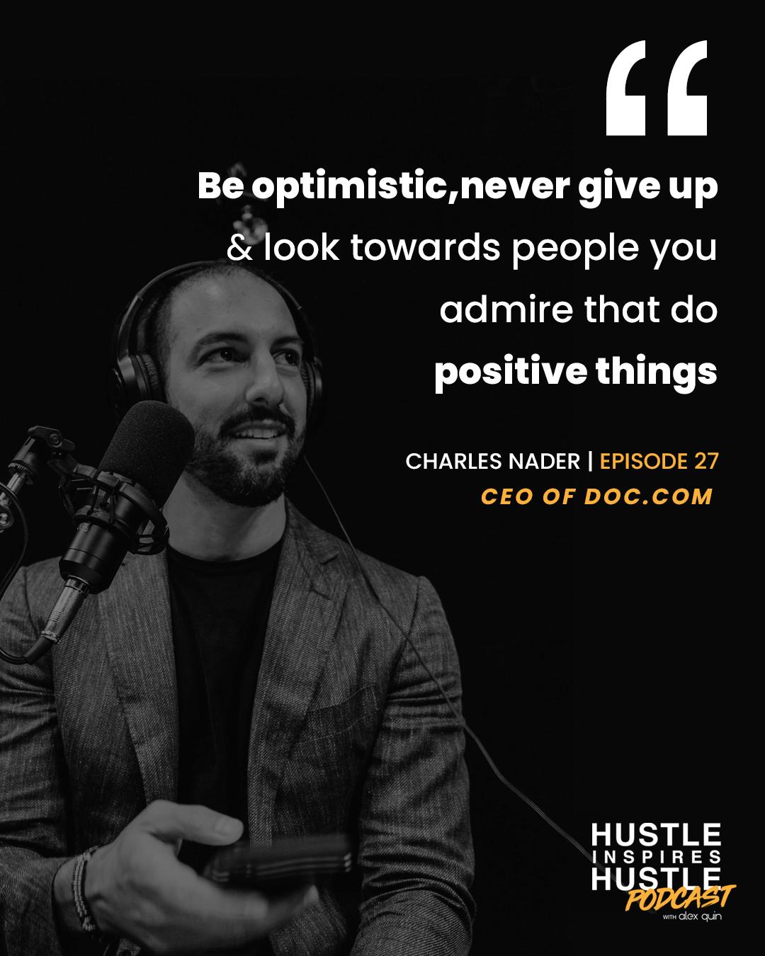 Charles Nader & Alex Quin | Hustle Inspires Hustle Podcast