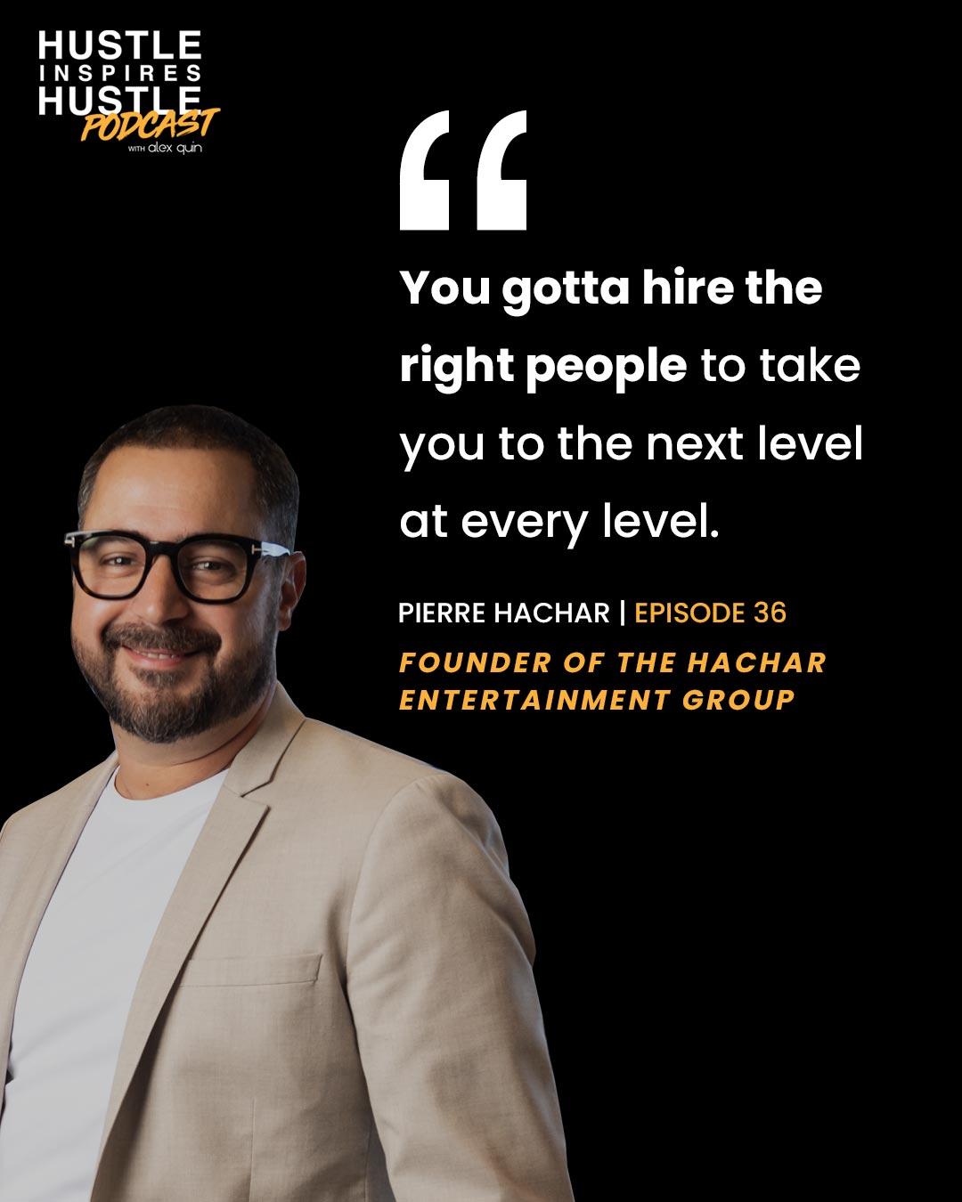 Pierre Hachar & Alex Quin Hustle Inspires hustle Podcast