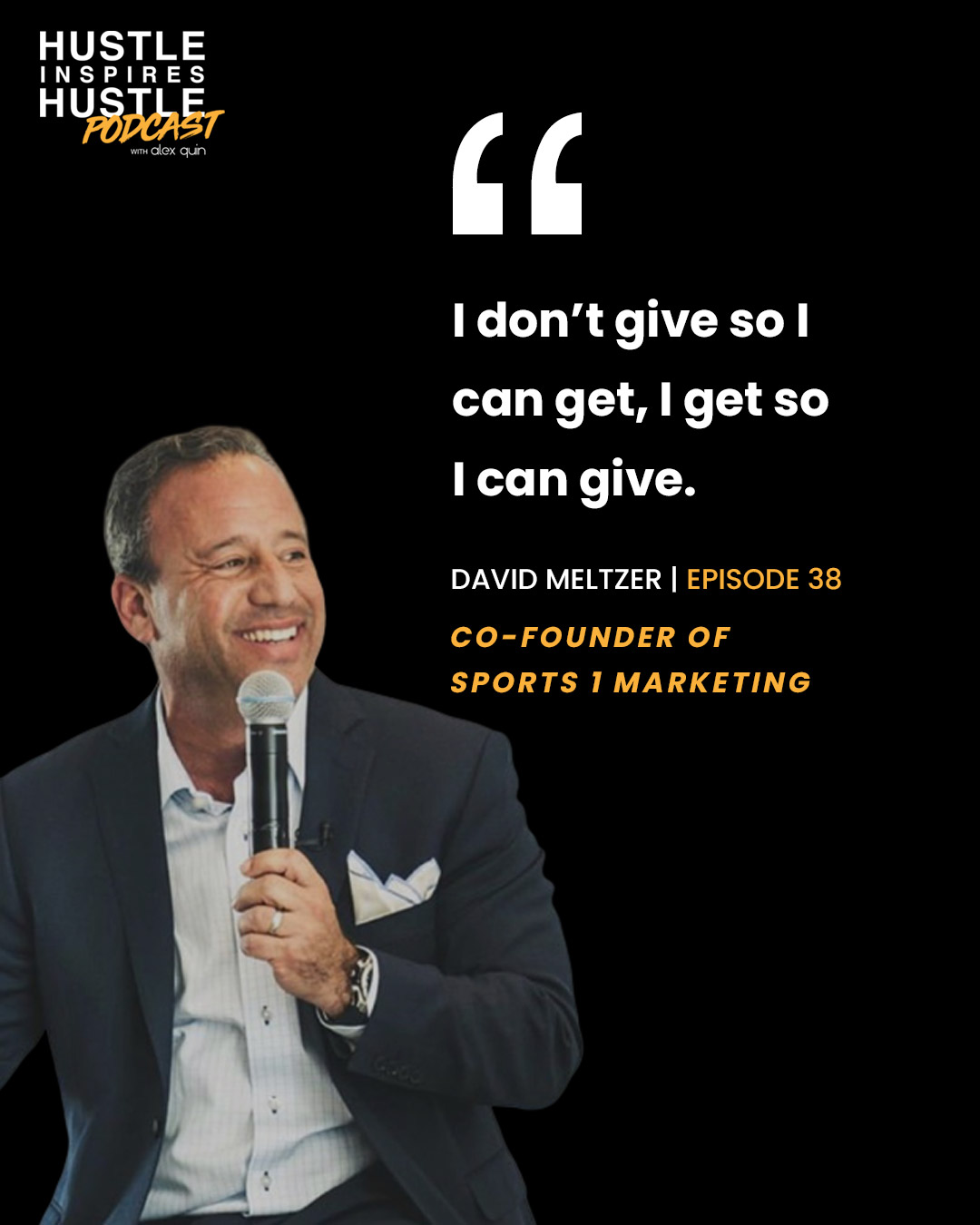 David Meltzer & Alex Quin Hustle Inspires Hustle Podcast