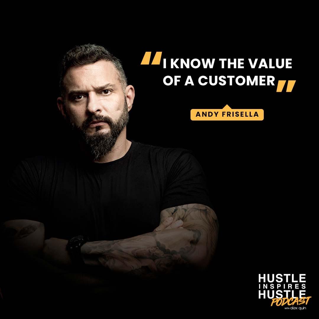Andy Frisella & Alex Quin | Hustle Inspires Hustle Podcast