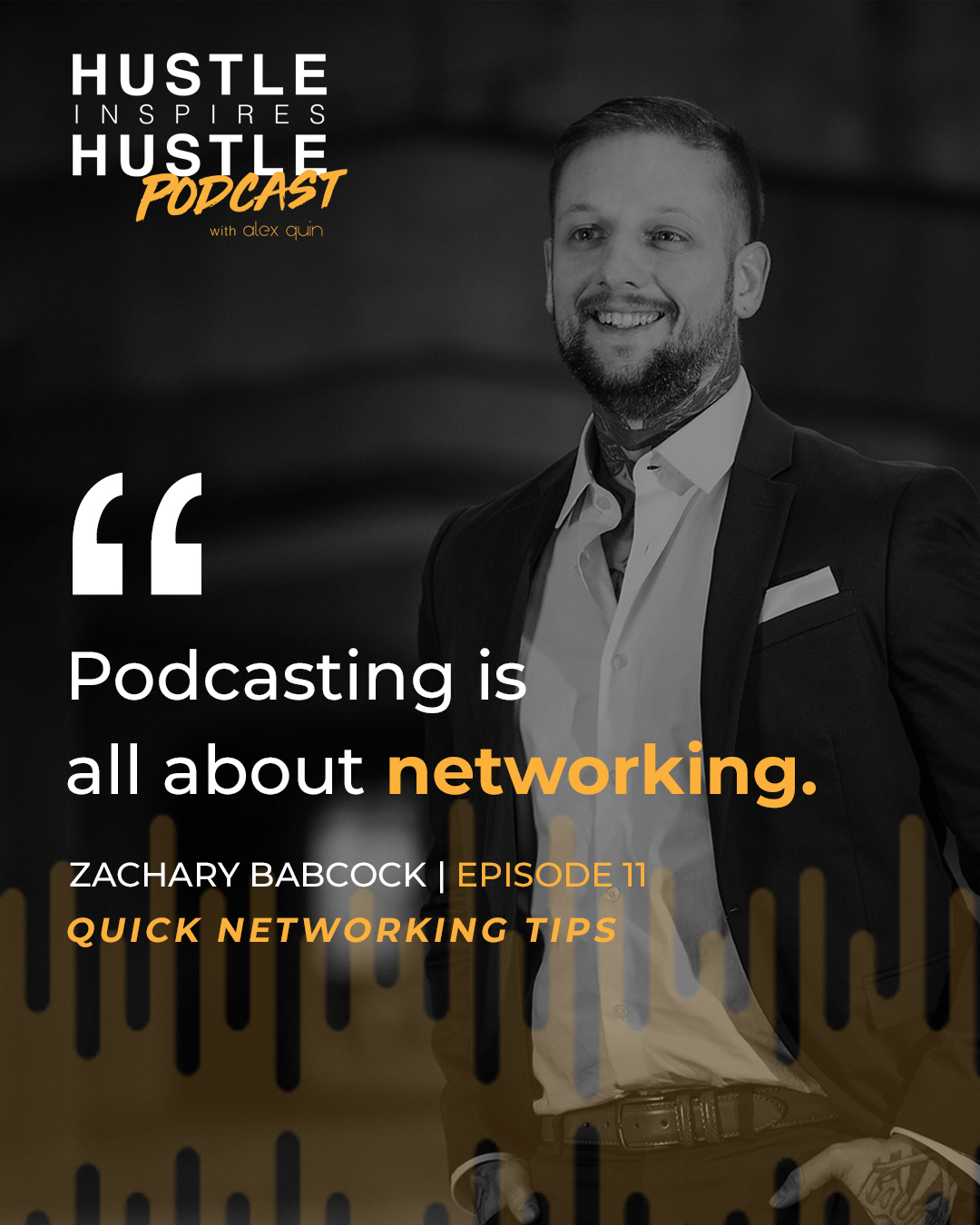 Zachary Babcock with Alex Quin on Hustle Inspires Hustle Podcast