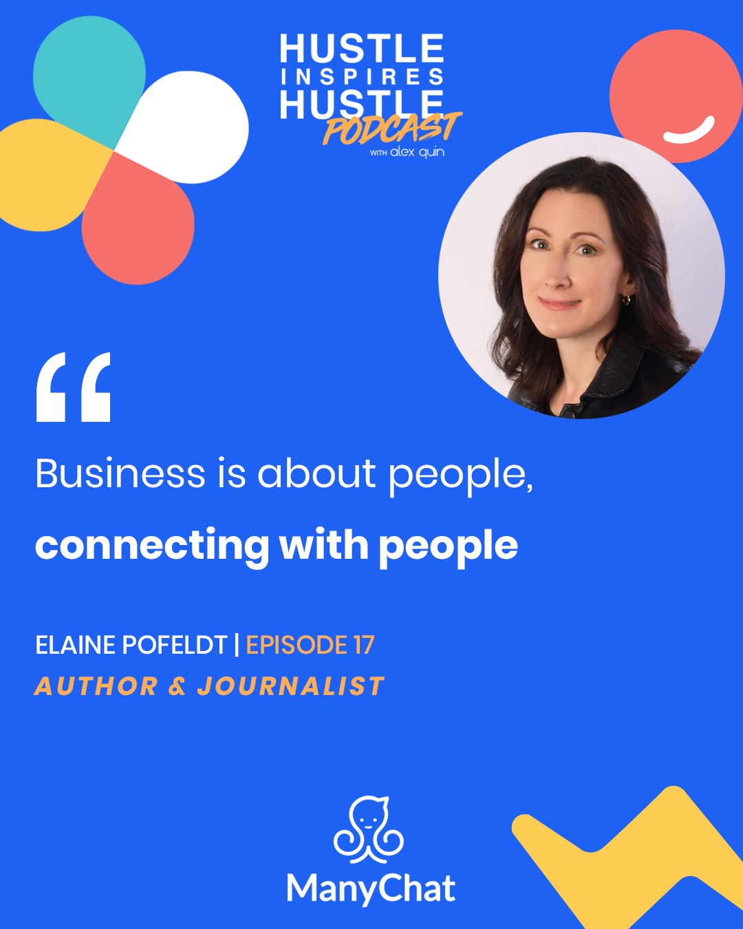 Elaine Pofeldt & Alex Quin | On Hustle Inspires Hustle Podcast