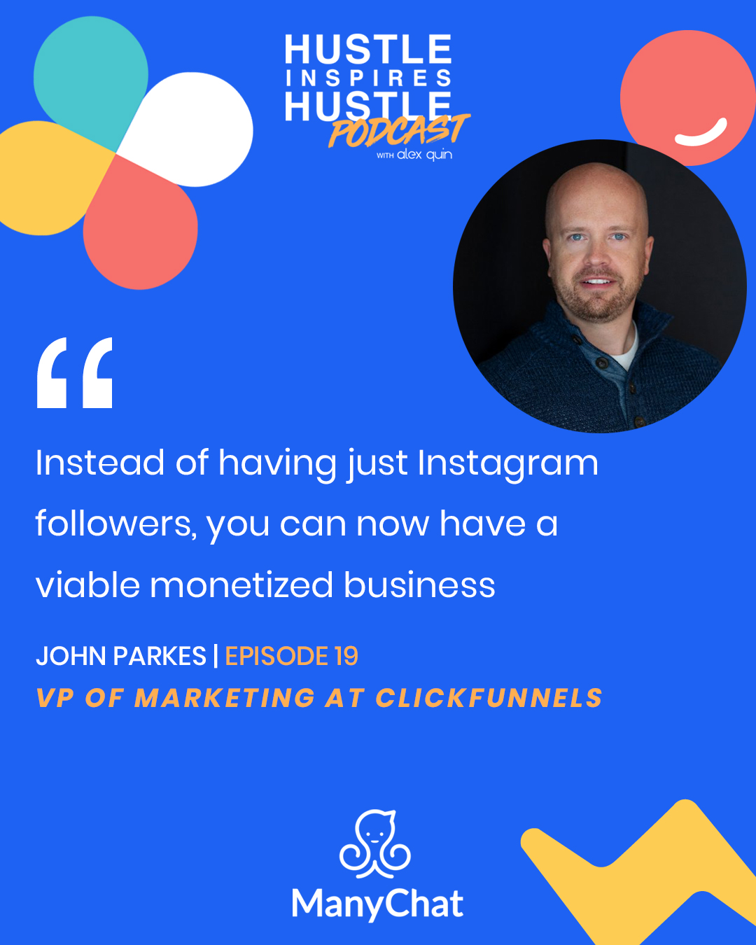 John Parkes & Alex Quin - On Hustle Inspires Hustle Podcast.
