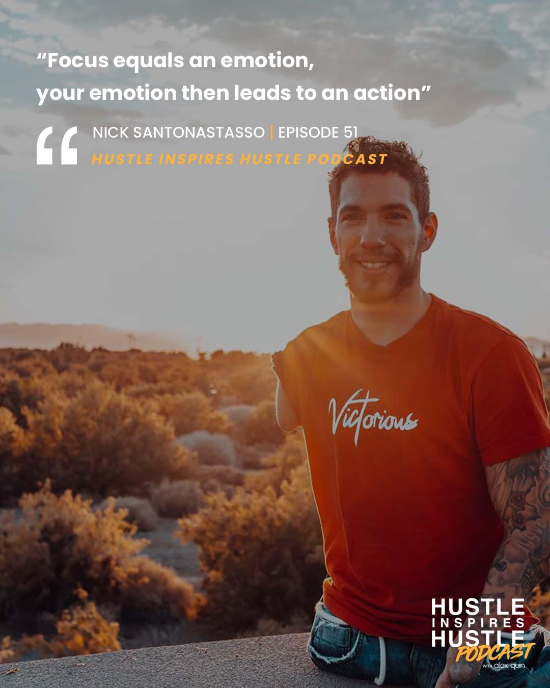 Nick Santonastasso Hustle Inspires Hustle Podcast