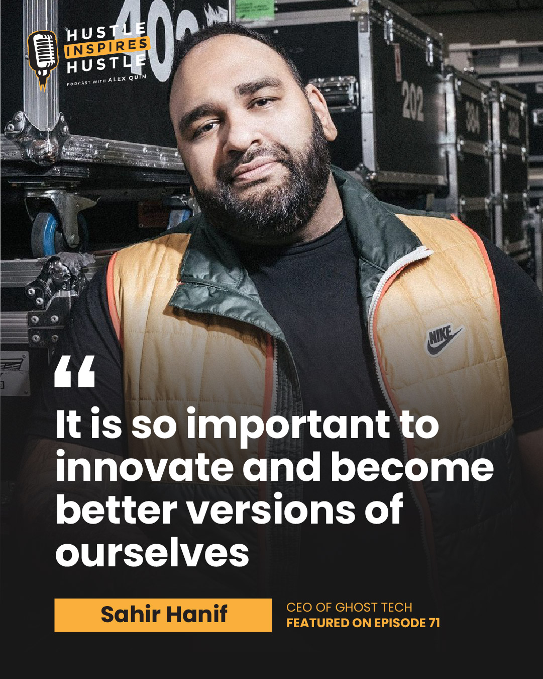 Sahir Hanif & Alex Quin   Hustle inspires Hustle Podcast