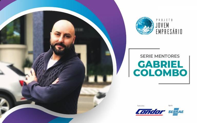 Serie Mentores: com Gabriel Colombo