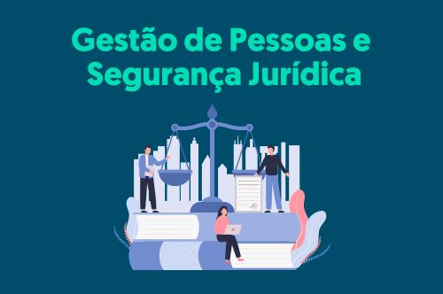 Gestão de Pessoas e Segurança Jurídica