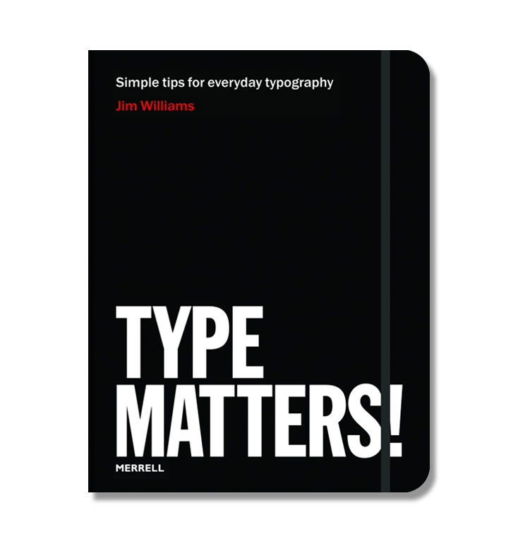 Type Matters by Jim Williams