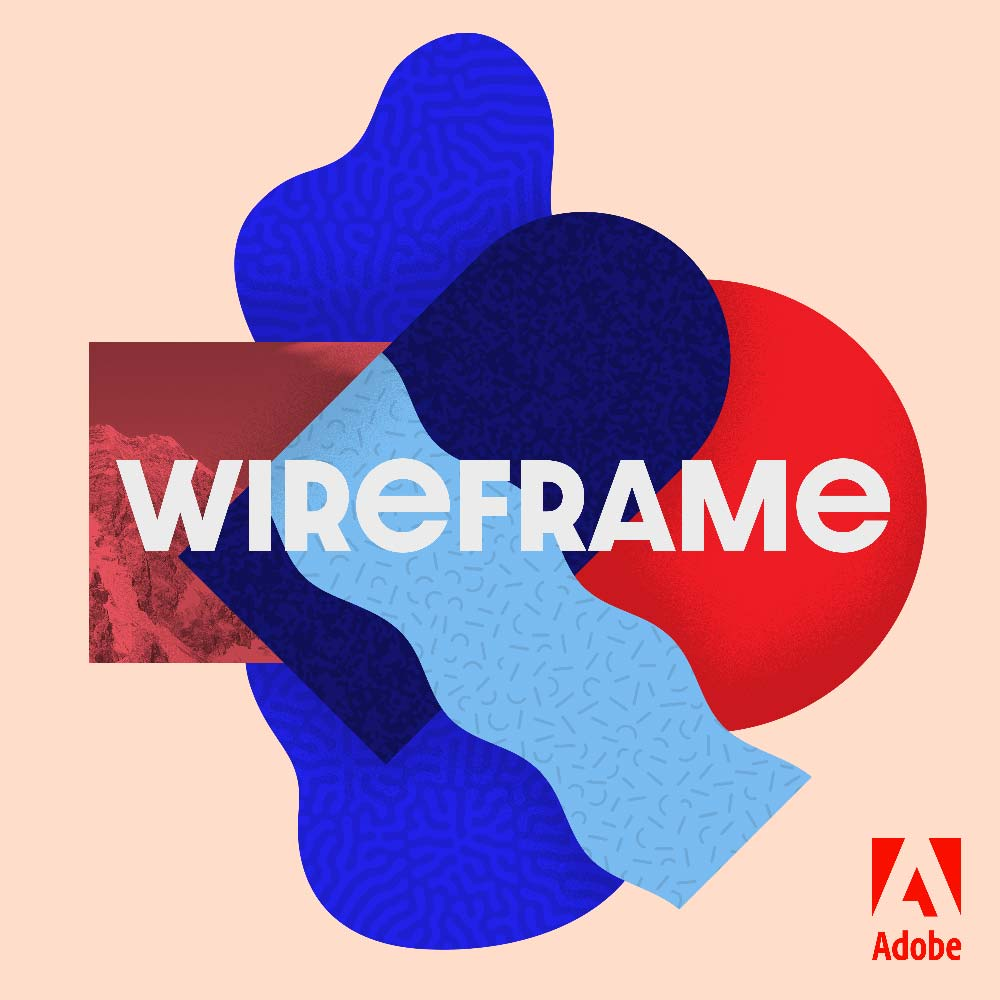 Sponsored by the Adobe XD Wireframe Podcast